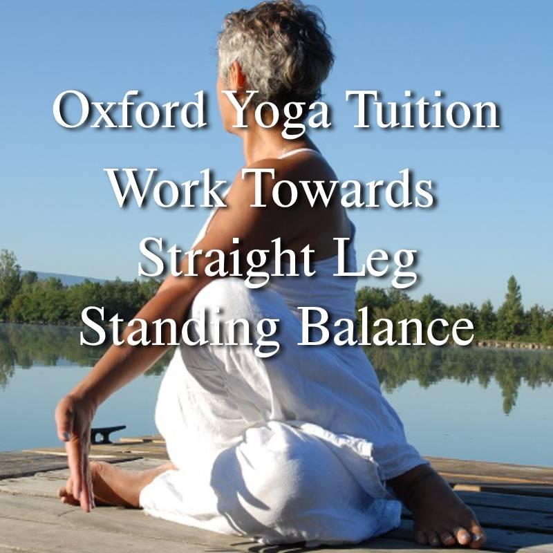 Work Towards Straight Leg Standing Balance